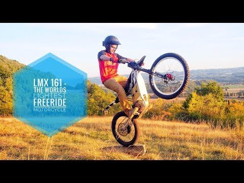 LMX 161 - THE WORLDS LIGHTEST FREERIDE MOTORCYCLE