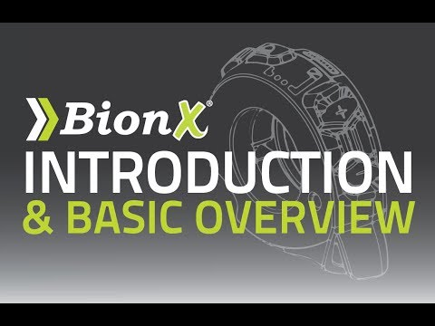 BionX Introduction and Basic Overview