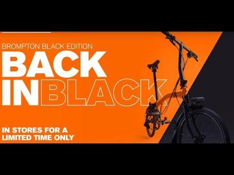 2018 Brompton Black Edition - New Black Lacquer Premium Finish!