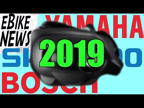 eBike NEWS: 2019 Shimano Yamaha Bosch Motors Battery Display/Computers Updates