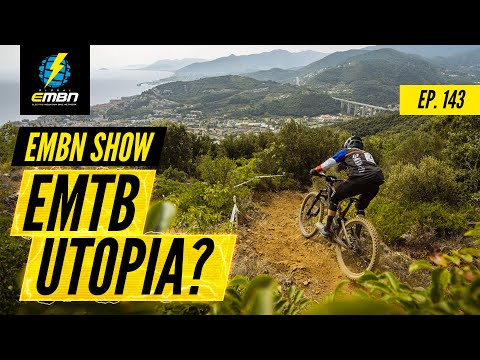A Mecca For Electric Mountain Bikes? | The EMBN Show Ep. 143