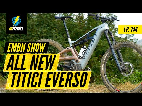 All New Italian E Bike From Titici | The EMBN Show Ep. 144