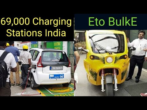 69000 EV Charging Stations in India, ETO BulkE : EV news 124
