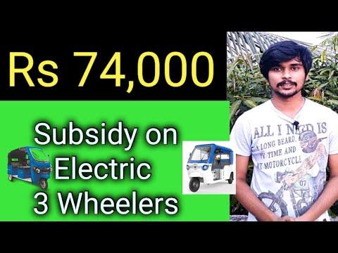 Electric Three Wheeler Subsidy Price in India – Fame 2 Scheme